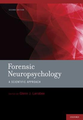 Forensic Neuropsychology By Larrabee, Glenn J. (EDT)