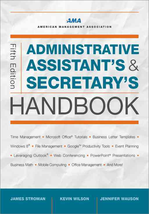 Administrative Assistant's and Secretary's Handbook By Stroman, James/ Wilson, K./ Wauson, Jennifer